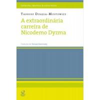 A extraordinária carreira de Nicodemo Dyzma