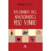 Dicionário dos apaixonados pelo vinho