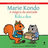 A mágica da Amizade - Kiki e Jax