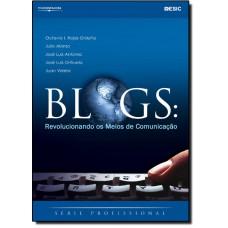Blogs Revolucionando Os Meios De Comunicacao