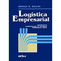 Logística Empresarial: Transportes, Administração De Materiais, Distribuição Física