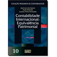 Contabilidade Internacional - Equivalencia Patrimonial - Volume 10