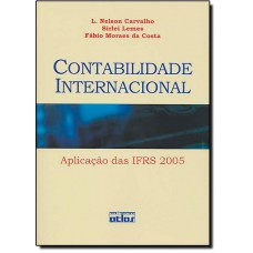 Contabilidade Internacional - Aplicacao Das Ifrs 2005