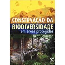 Conservaçãoo da biodiversidade em áreas protegidas