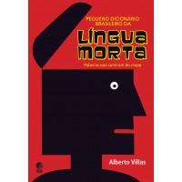Pequeno dicionário brasileiro da língua morta
