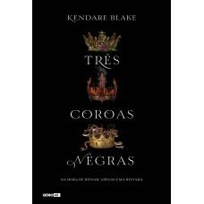 Três coroas negras (Livro 1)