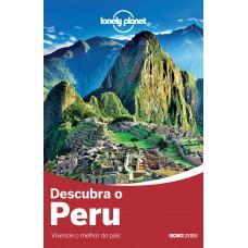 Lonely Planet Descubra o Peru