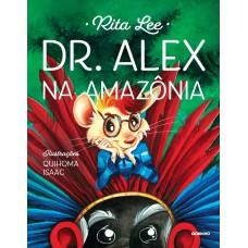 Dr. Alex na Amazônia