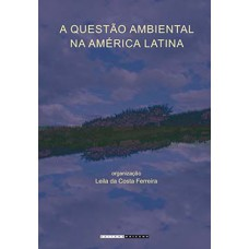 A questão ambiental na América Latina