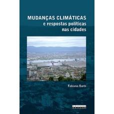 Mudanças climáticas e respostas políticas nas cidades