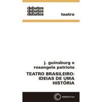 Teatro brasileiro: ideias de uma história