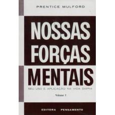 Nossas Forças Mentais - Vol. 1