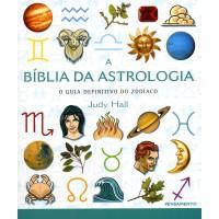 A Biblia da Astrologia