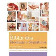 A Bíblia dos Mediuns e Sensitivos