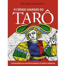 O Código Sagrado do Tarô