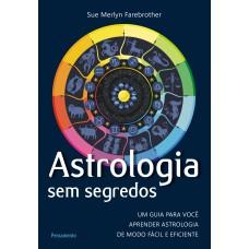 Astrologia sem Segredos