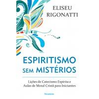 Espiritismo sem mistérios