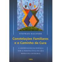 Constelações Familiares e o Caminho da Cura