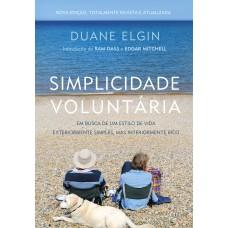 Simplicidade Voluntária - Nova Edição