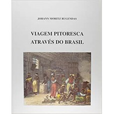 Viagem pitoresca através do Brasil