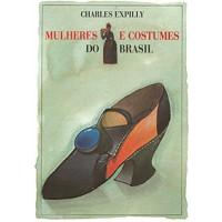 Mulheres e costumes do Brasil