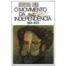 Movimento Da Independencia 1821 1892, O