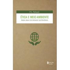 Ética e meio ambiente para uma sociedade sustentável