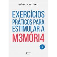 Exercícios práticos para estimular a memória Vol. 1