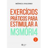 Exercícios práticos para estimular a memória Vol. 2