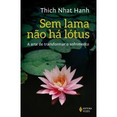 Sem lama não há lotus