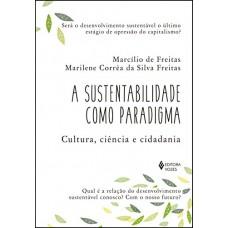 Sustentabilidade como paradigma