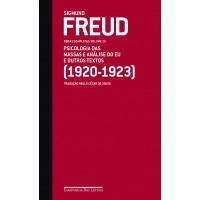 Freud (1920-1923) psicologia das massas e análise do eu e outros textos
