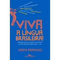 Viva a língua brasileira!