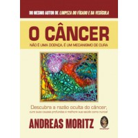 O câncer não é uma doença, é um mecanismo de cura