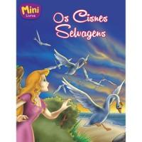 Mini - clássicos: os cisnes selvagens
