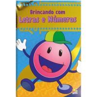 Livro gigante de atividades: brincando com letras e números