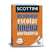 Scottini - Dicionário (60 mil verbetes): Língua portuguesa