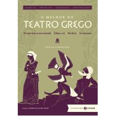 O melhor do teatro grego: edição comentada