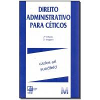 Direito administrativo para céticos - 2 ed./2017