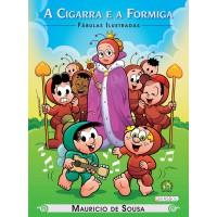 Turma da Mônica - fábulas ilustradas - a cigarra e a formiga