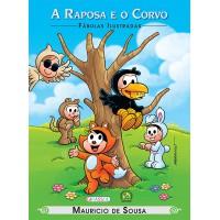 Turma da Mônica - fábulas ilustradas - a raposa e o corvo