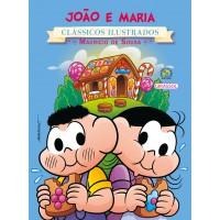 Turma da Mônica - clássicos Ilustrados novo - João e Maria