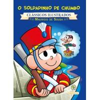 Turma da Mônica - clássicos Ilustrados novo - O Soldadinho de Chumbo
