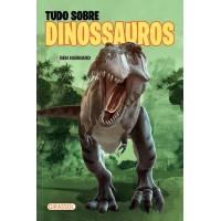TUDO SOBRE DINOSSAUROS - POP
