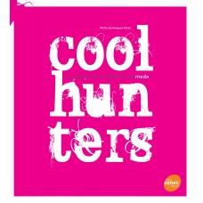 Coolhunters: Caçadores de tendências na moda