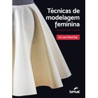 Técnicas de modelagem feminina