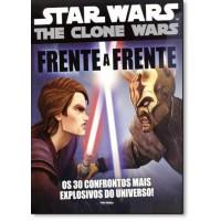 Star Wars The Clone Wars: Os 30 Confrontos Mais Explosivos do Universo! - Frente a Frente