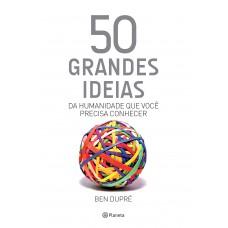 50 grandes ideias da humanidade que você precisa conhecer