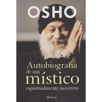Autobiografia de um místico espiritualmente incorr