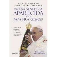 Nossa Senhora Aparecida e o Papa Francisco